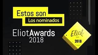 Video NOMINADOS A LOS ELIOT AWARDS 2018 MP3, 3GP, MP4, WEBM, AVI, FLV Oktober 2018