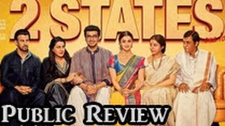 2 States Public Review | Hindi Movie | Arjun Kapoor, Alia Bhatt, Amrita Singh, Ronit Roy