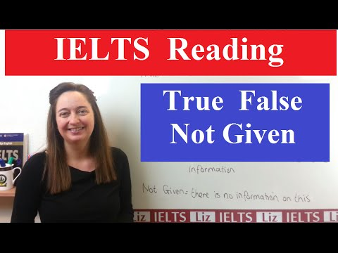 IELTS Reading Tips: True False Not Given