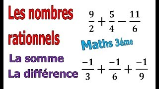 Maths 3ème - Les nombres rationnels Addition et Soustraction Exercice 10