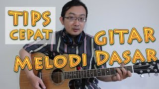 Video TIPS CEPAT - Gitar Melodi Dasar MP3, 3GP, MP4, WEBM, AVI, FLV Maret 2018