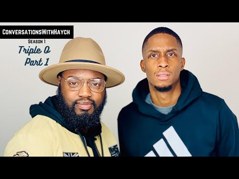 Conversations With Haych | With Triple O (Part 1) | S1:EP4