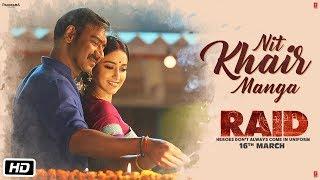 Video Nit Khair Manga Video | RAID | Ajay Devgn | Ileana D'Cruz | Tanishk B Rahat Fateh Ali Khan Manoj M MP3, 3GP, MP4, WEBM, AVI, FLV Juli 2018