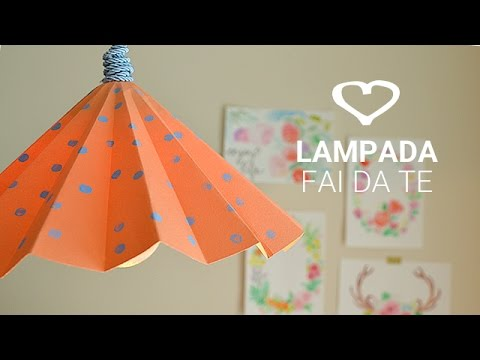 Tutorial: Come realizzare una lampada di carta fai da te - La Figurina