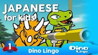 DinoLingo Japanese for kids - Learning Japanese for kids - Japanese lessons