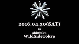 2016.04.30(SAT) noTOKYO @ Shinjuku WildSideTokyo