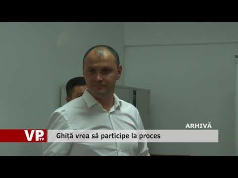Ghiță vrea să participe la proces