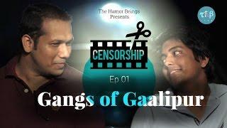 Video Censorship - Ep. 1 | Gangs of Gaalipur MP3, 3GP, MP4, WEBM, AVI, FLV November 2017