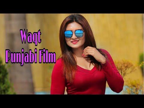 Waqt - Full Movie | Latest Punjabi Movie 2018 |  New Punjabi Movie 2018
