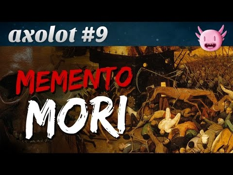 Axolot #9 : Memento Mori