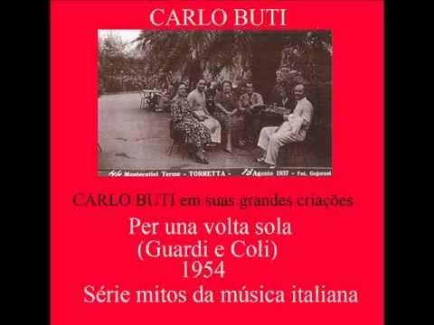 CARLO BUTI em PER UNA VOLTA SOLA - W/Translation