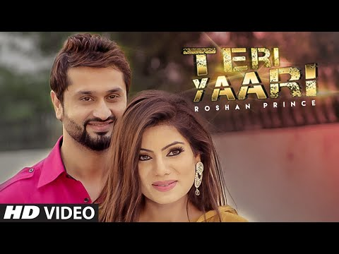 Roshan Prince TERI YAARI Latest Video Song