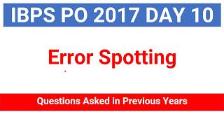 In this video i am explaining  Error Spotting Questions asked in Previous years Bank PO Exam for IBPS PO  CLERK, IBPS RRB PO Join Telegram Channel : https://t.me/studysmartbychandrahasLike Our Facebook Page: https://goo.gl/s4l4ZOFollow us on Twitter: https://goo.gl/rvVpDLJoin Our Facebook Group : https://goo.gl/fGDu1d******************************************************Word Power Made Easy Series : https://goo.gl/6siIR5Coding- Decoding New Pattern: https://goo.gl/SnrS6MEconomics Lectures: https://goo.gl/XUYM30Reasoning for SBI PO: https://goo.gl/61e9miSyllogism New Pattern: https://goo.gl/KvzfbJEnglish New Pattern : https://goo.gl/Ci290cData Sufficiency: https://goo.gl/NSxIUaAll Reasoning Ability Videos : https://goo.gl/o4BwxSAll Quantitative Aptitude Videos: https://goo.gl/p8jorgBinary Coding : https://goo.gl/Y2NN5ZCoding Decoding : https://goo.gl/TfxEsySpotting Error : https://goo.gl/Xdll51Order and Ranking : https://goo.gl/yM9tYuStatic Gk : https://goo.gl/uEIPSLAlphanumeric Series : https://goo.gl/UKOEJFMensuration : https://goo.gl/WcrD0UDirection Sense : https://goo.gl/3z1qGUComputer Awareness Videos : https://goo.gl/OccvRSAverage Aptitude Tricks : https://goo.gl/t84F1lReasoning puzzle tricks : https://goo.gl/eKnb8CRatio and Proportion Tricks: https://goo.gl/Zepp2LPartnership Problems Tricks For IBPS PO :https://goo.gl/0pUwqnTime And Work Problems Shortcuts and Tricks: https://goo.gl/qn15TpPercentage Problems Tricks and Shortcuts: https://goo.gl/krGtAeTime Speed and Distance : https://goo.gl/unELgnProbability : https://goo.gl/FswNBmMixture and Alligation Tricks : https://goo.gl/TBqbEN Blood Relation Tricks : https://goo.gl/yAOE2CPermutations and Combinations Tricks : https://goo.gl/gSALX0Quadratic Equations Tricks : https://goo.gl/ZDyDkWProfit and Loss Tricks: https://goo.gl/NOO6p6Number Series Tricks: https://goo.gl/qcvqejBanking Awareness (Static) : https://goo.gl/JelscLInequalities Short tricks: https://goo.gl/qQo2kcSpeed Maths video : https://goo.gl/7er1OQS