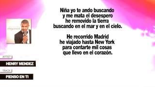 """Henry Mendez """"Pienso En Ti"""" (Con Letra)"""