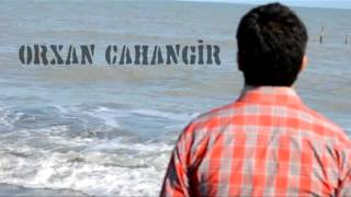Orxan Cahangir _ Gecikmis Mehebbet (Cabir Novruz) _ Super Ser_.mpg