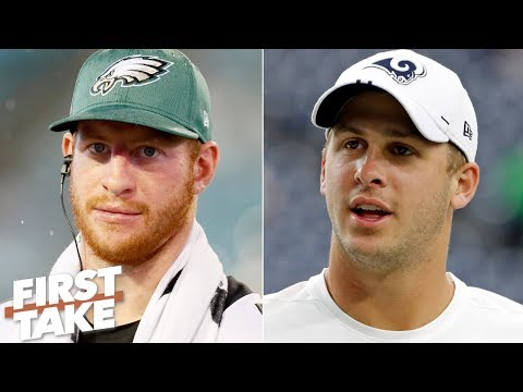 Video: Carson Wentz or Jared Goff: Which QB would you rather have? | First Take