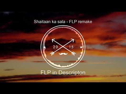 Shaitaan ka sala - FREE STOCK PLUGIN INSTRUMENTAL FLP And mp3