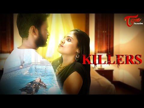 KILLERS | Telugu Short Film 2016 | Directed by Kesav K Kumar