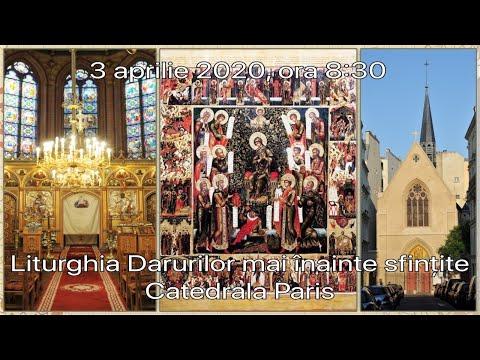 2020.04.03 ora 8:30 DIRECT Liturghia Darurilor, Catedrala din Paris