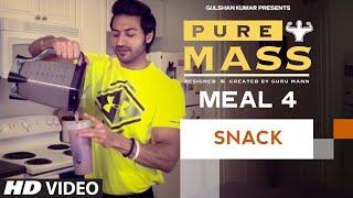 Meal 4- Mass Gainer Shake | Guru Mann 'Pure Mass' Program | Health and Fitness