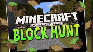 Minecraft Pocket Edition - HIDE N SEEK! - BLOCK HUNT! #3