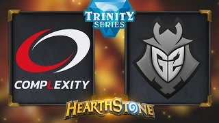 Hearthstone - Complexity vs. G2 - Hearthstone Trinity Series - Day 12