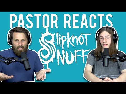 "Slipknot ""Snuff"" // Christian Pastor Reaction // Featuring Youth Group Student"