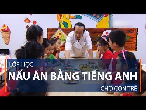 Lớp học nấu ăn bằng Tiếng Anh cho con trẻ | VTC1 - Thời lượng: 2 phút, 48 giây.