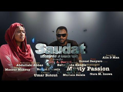 SAUDAT 1& 2 LATEST HAUSA FILM 2018
