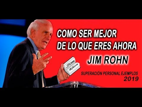 Frases cortas - Como SER MEJOR DE LO QUE ERES AHORA Jim Rohn  SUPERACIÓN PERSONAL ejemplos