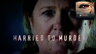 Nonton Deadly Women   Married To Murder   S4e15 Film Subtitle Indonesia Streaming Movie Download