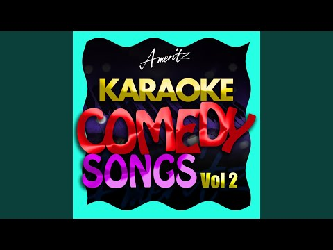 I Wanna Grow Old With You (In the Style of Adam Sandler) (Karaoke Version)
