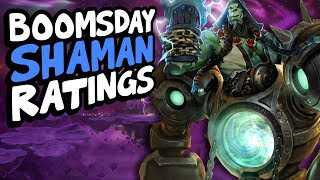 BOOMSDAY SHAMAN CARD RATINGS | The Boomsday Project | Hearthstone