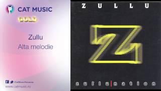 Zullu - Alta melodie