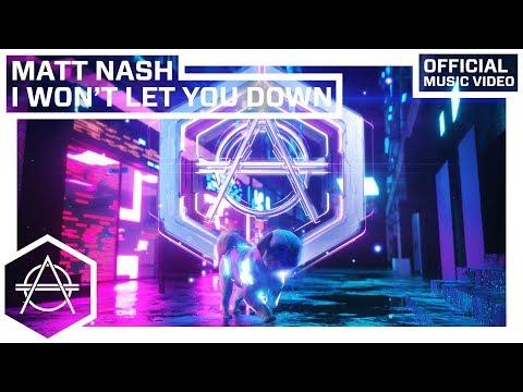 Matt Nash - I Won't Let You Down (Official Audio)