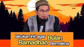 Video Lakukan Ini Agar Bulan Ramadhan Kita Jadi Berkesan (Ustadz Adi Hidayat Lc MA) MP3, 3GP, MP4, WEBM, AVI, FLV April 2019