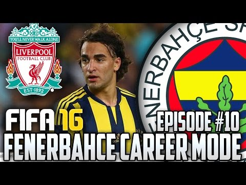 FIFA 16 FENERBAHÇE Career Mode - THRILLER VS LIVERPOOL #10