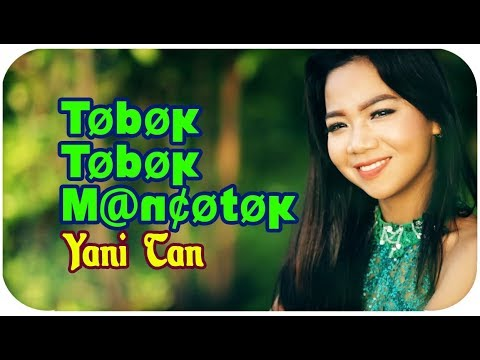 Yani Tan [Mini Album] Tobok Tobok Mancotok (Lagu Sibolga) Mp3