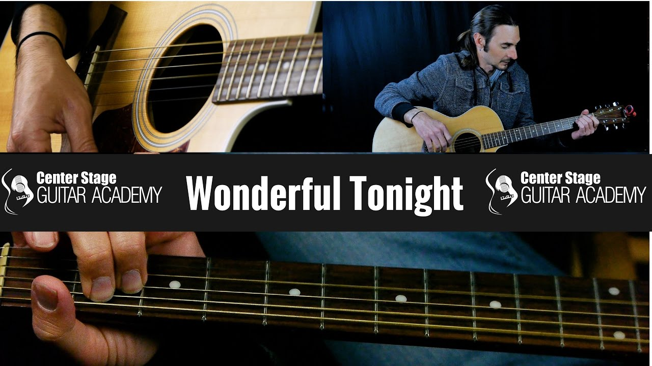 How To Play Wonderful Tonight Guitar Lesson – Eric Clapton Songs
