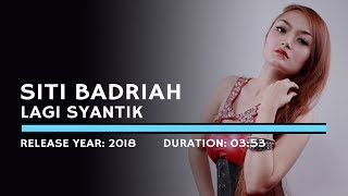 Video Siti Badriah - Lagi Syantik (Lyric) MP3, 3GP, MP4, WEBM, AVI, FLV Juni 2018