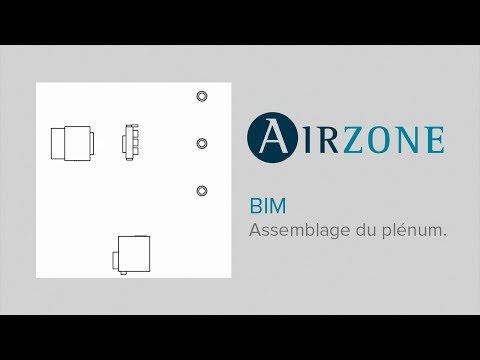2. Airzone BIM : Assemblage du plénum