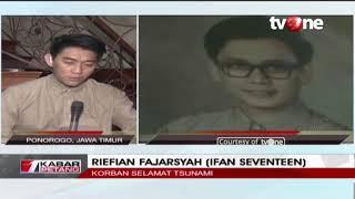 Video Dialog : Suasana Duka Ifan Seventeen Pasca Tsunami Selat Sunda MP3, 3GP, MP4, WEBM, AVI, FLV Juni 2019