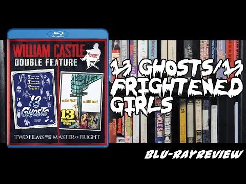 William Castle Double Feature – 13 Ghosts / 13 Frightened Girls Blu-ray Review