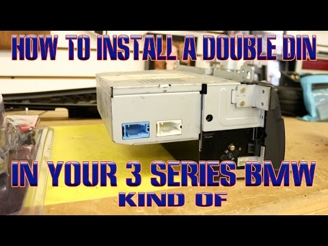 How to install a double din in your 3 series BMW, well kind of
