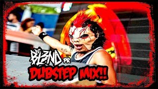 (DUBSTEP MIX) - DJ BL3ND PR