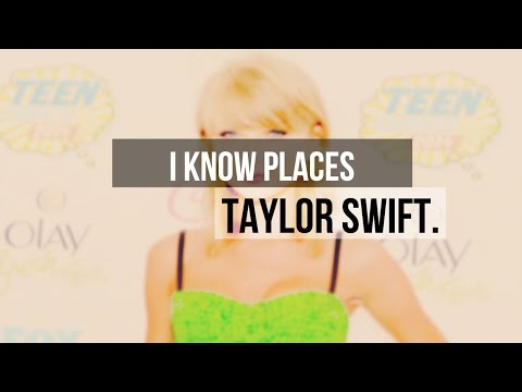 ❝I Know Places❞ Taylor Swift -Traducida Al Español