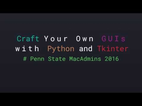 Video Craft your own GUIs with Python and Tkinter download in MP3, 3GP, MP4, WEBM, AVI, FLV January 2017