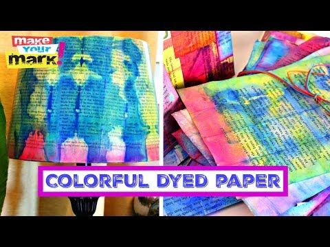 MAKE COLORFUL DYED PAPER:
