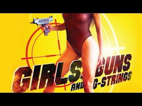 Girls Guns & G-Strings (Promo)