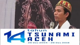 Video MENGGETARKAN! CERAMAH FULL Ustadz Abdul Somad MEMPERINGATI 14 TAHUN TSUNAMI ACEH, 26 Desember 2018 MP3, 3GP, MP4, WEBM, AVI, FLV September 2019